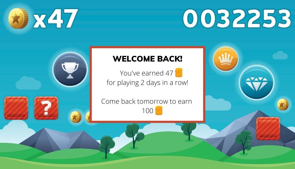 Pop-up in a mobile game offering a bonus for users who return to the game